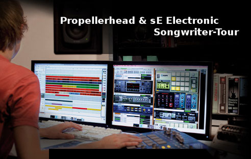 Propellerhead & sE Electronic Song Writer Tour